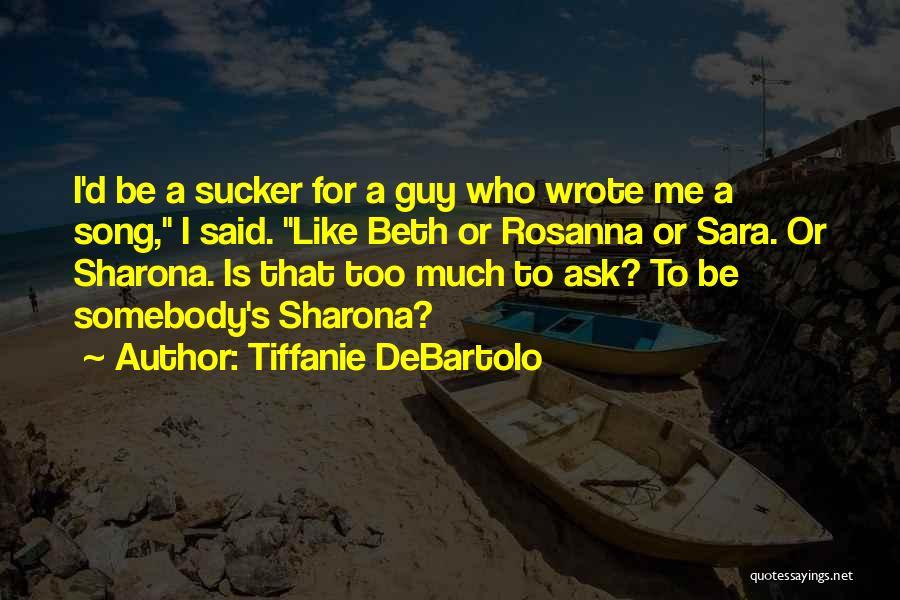 Tiffanie DeBartolo Quotes 1641654