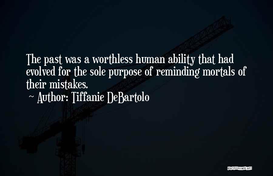 Tiffanie DeBartolo Quotes 1643429