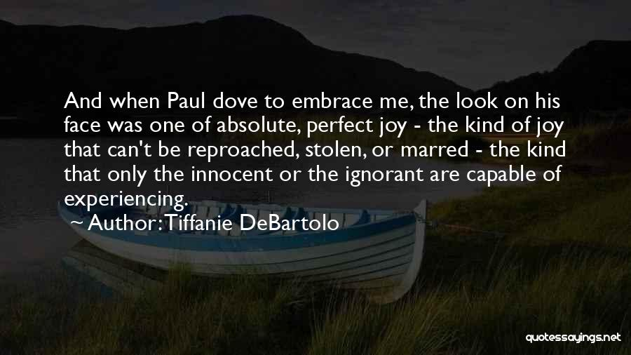 Tiffanie DeBartolo Quotes 1702017