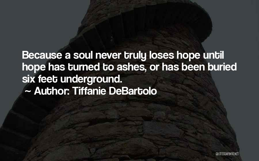 Tiffanie DeBartolo Quotes 1711315