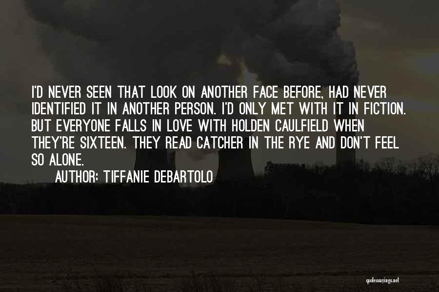 Tiffanie DeBartolo Quotes 1749659