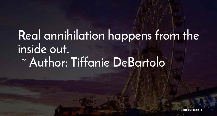 Tiffanie DeBartolo Quotes 1751031