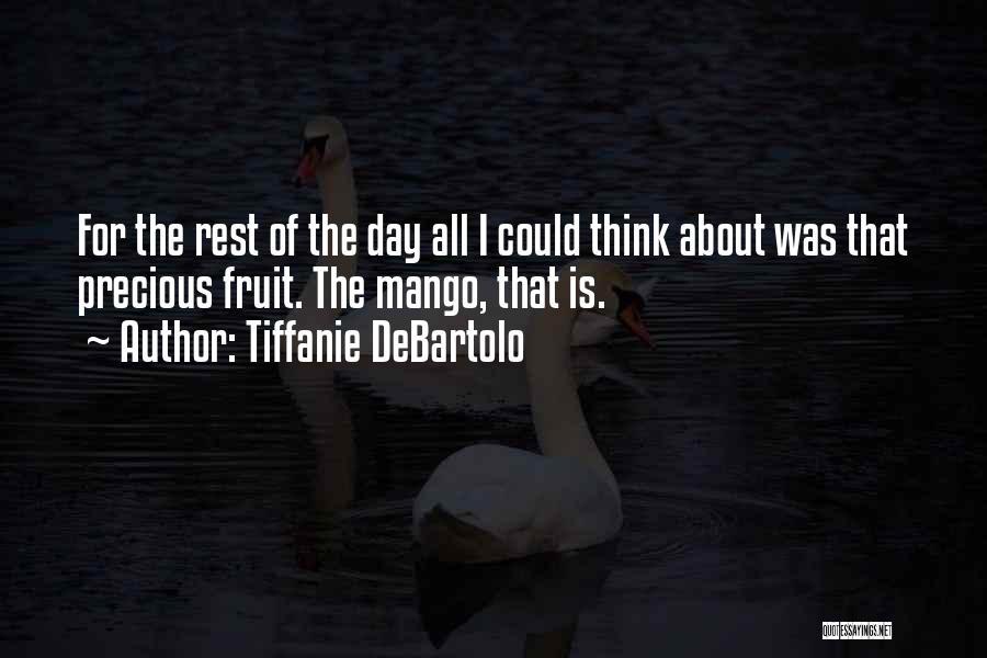 Tiffanie DeBartolo Quotes 1825365