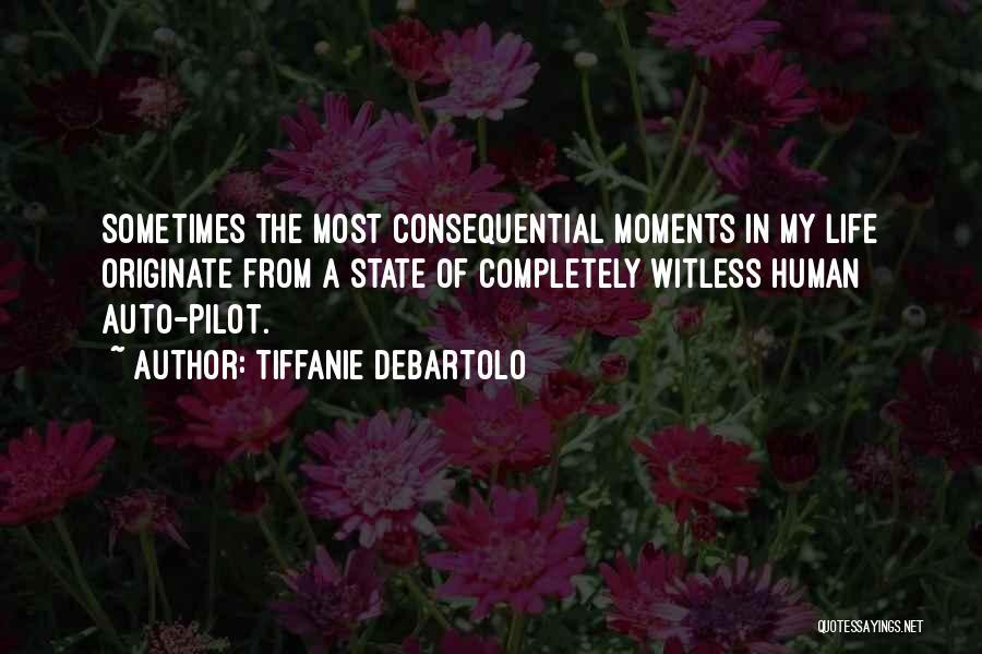 Tiffanie DeBartolo Quotes 1881377