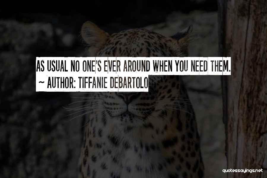 Tiffanie DeBartolo Quotes 190495