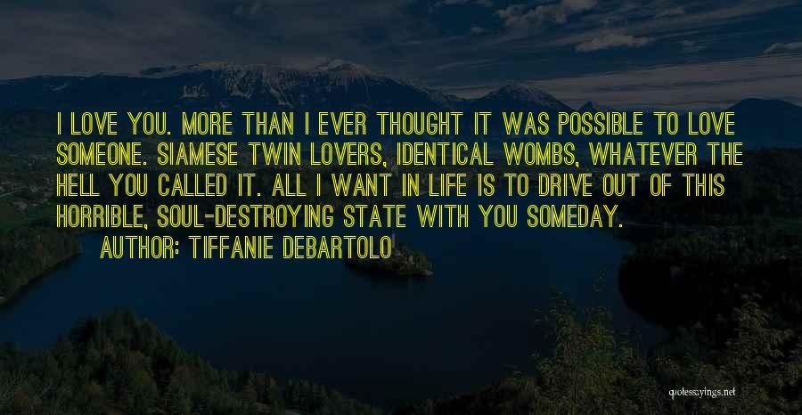 Tiffanie DeBartolo Quotes 2005194