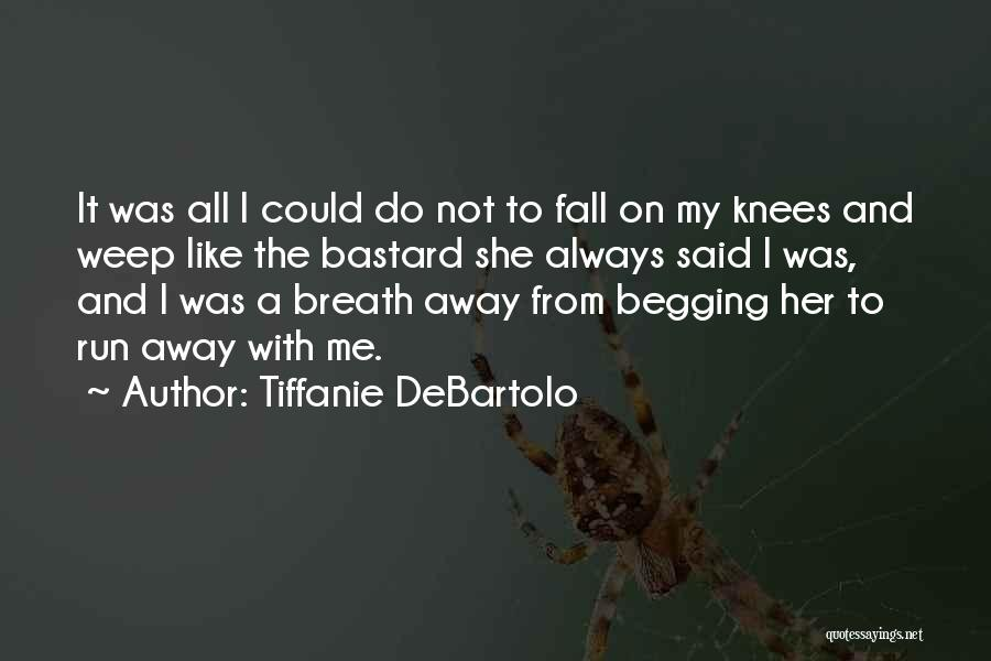 Tiffanie DeBartolo Quotes 2063511
