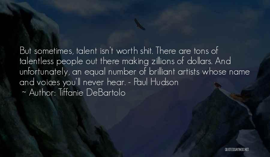 Tiffanie DeBartolo Quotes 2234385