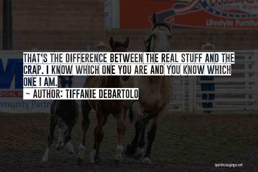 Tiffanie DeBartolo Quotes 538767