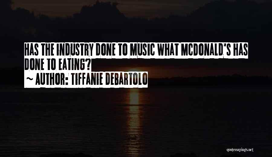 Tiffanie DeBartolo Quotes 665349