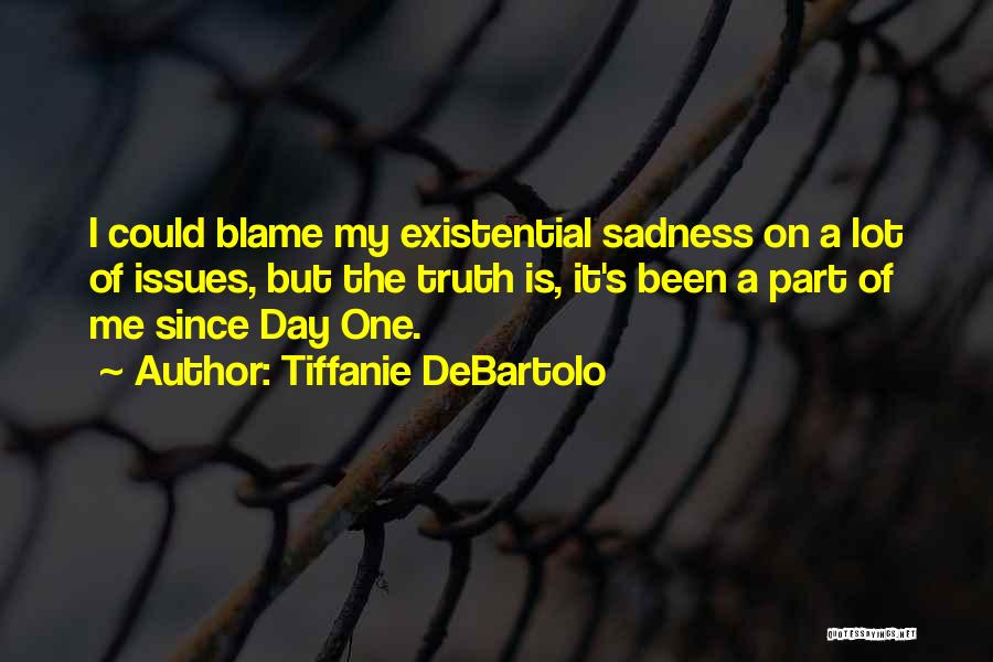 Tiffanie DeBartolo Quotes 798832