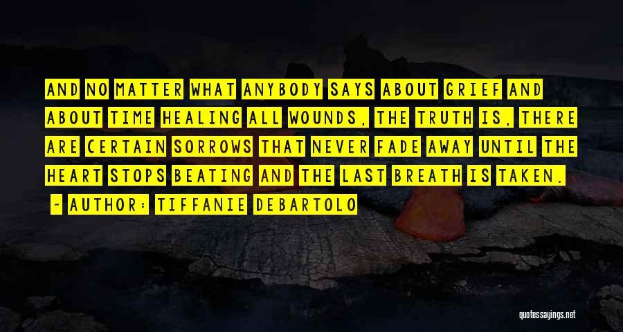 Tiffanie DeBartolo Quotes 807774