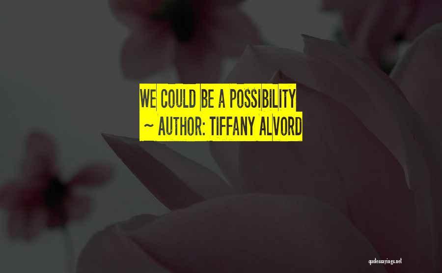 Tiffany Alvord Quotes 161551