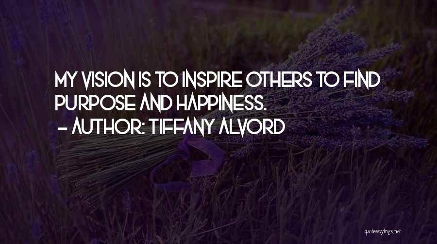 Tiffany Alvord Quotes 1710954