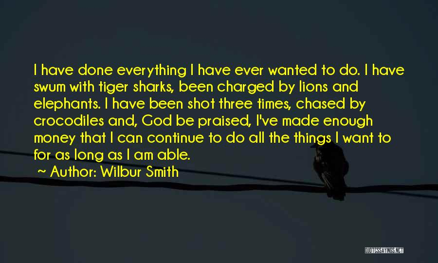 Tiger Sharks Quotes By Wilbur Smith
