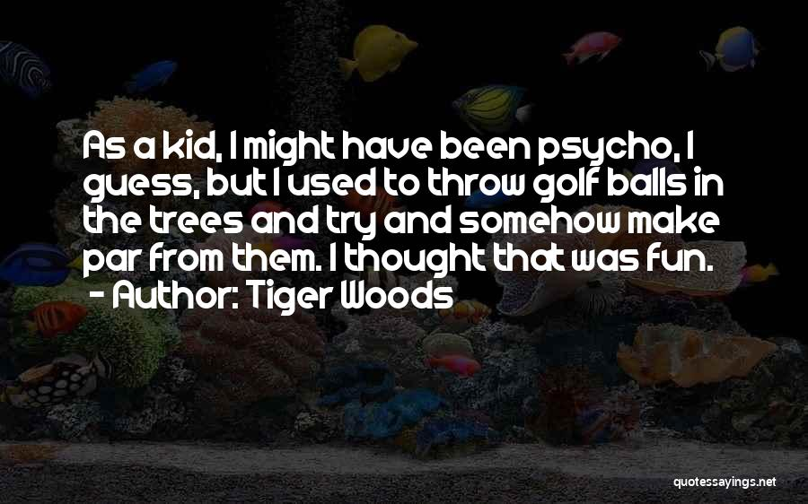 Tiger Woods Quotes 1107338