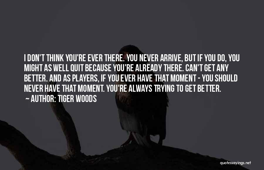 Tiger Woods Quotes 1837016