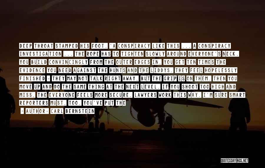 Tighten Up Quotes By Carl Bernstein