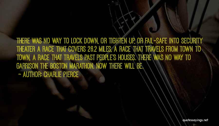 Tighten Up Quotes By Charlie Pierce