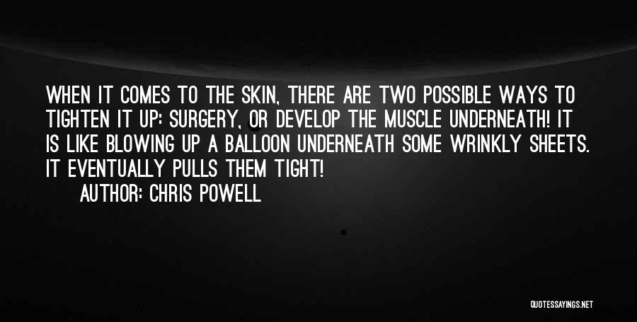 Tighten Up Quotes By Chris Powell