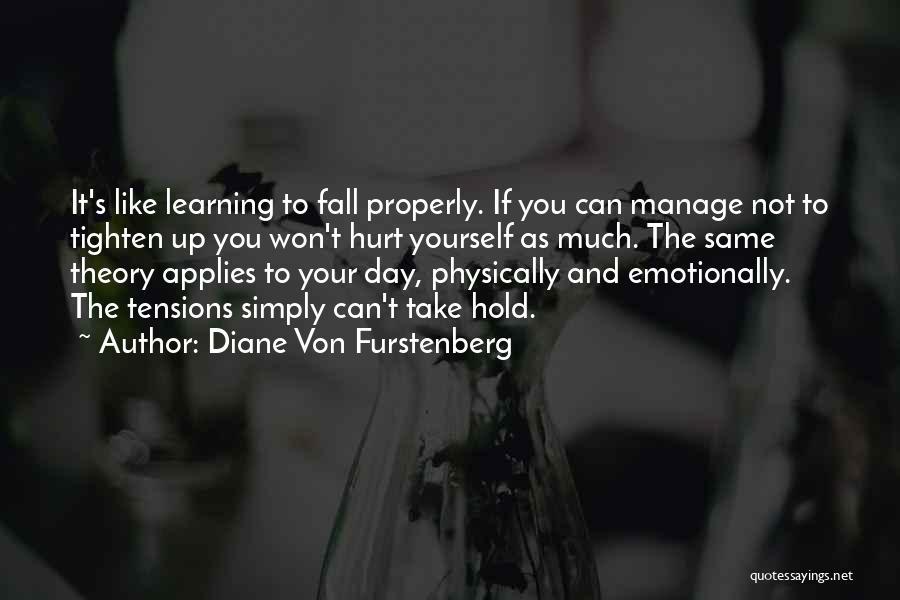 Tighten Up Quotes By Diane Von Furstenberg