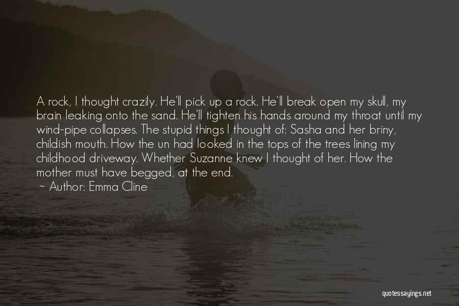 Tighten Up Quotes By Emma Cline