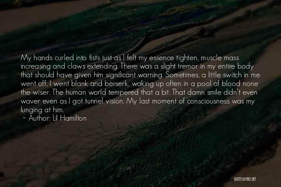 Tighten Up Quotes By Lil Hamilton