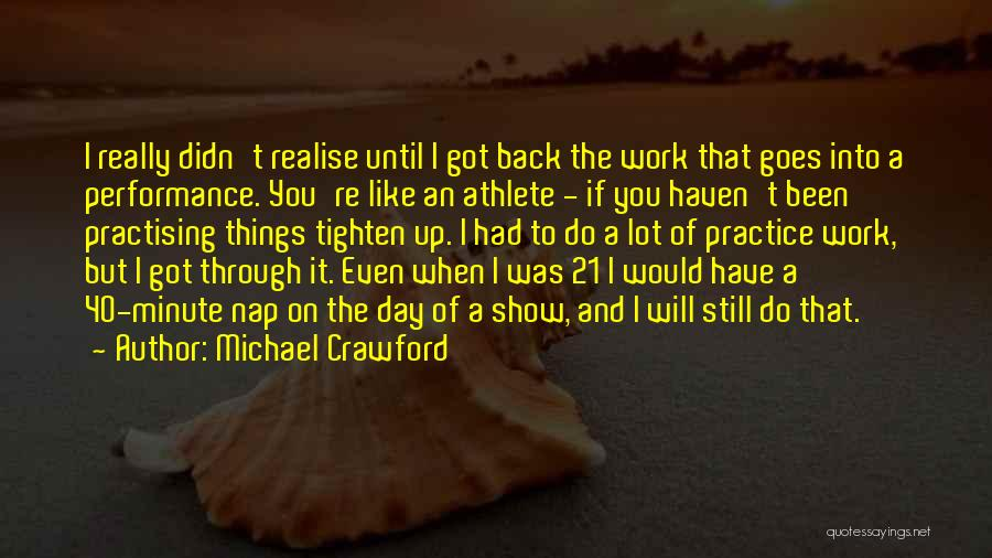 Tighten Up Quotes By Michael Crawford