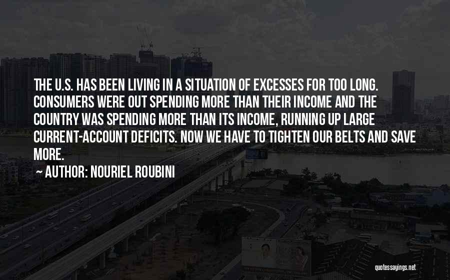 Tighten Up Quotes By Nouriel Roubini