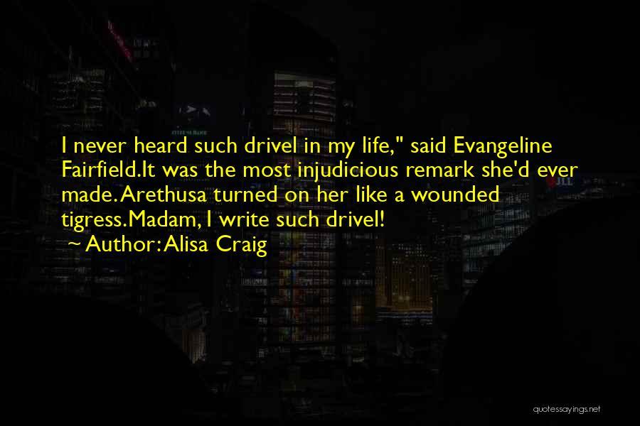 Tigress Quotes By Alisa Craig