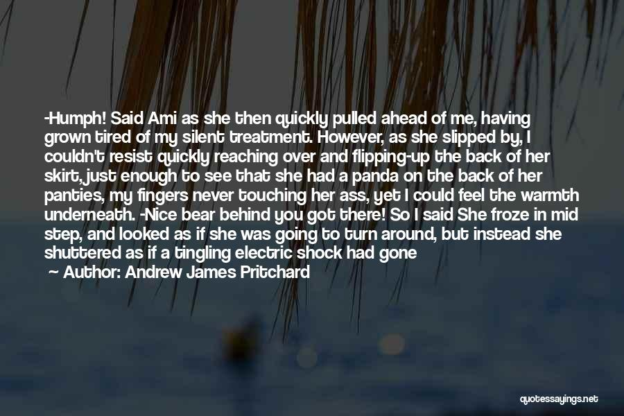 Tigress Quotes By Andrew James Pritchard