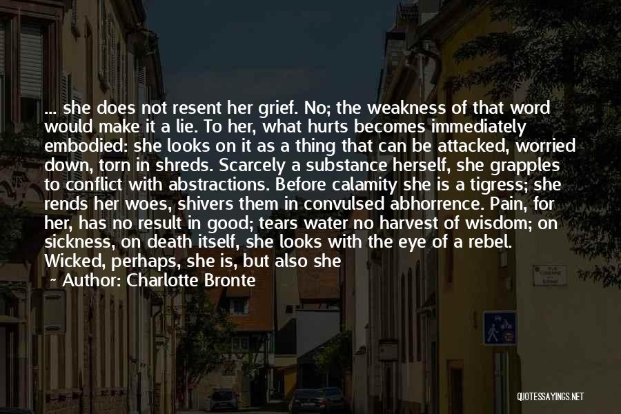 Tigress Quotes By Charlotte Bronte