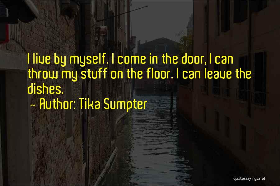 Tika Sumpter Quotes 1104730