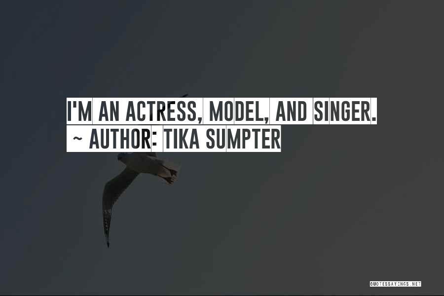 Tika Sumpter Quotes 1321563