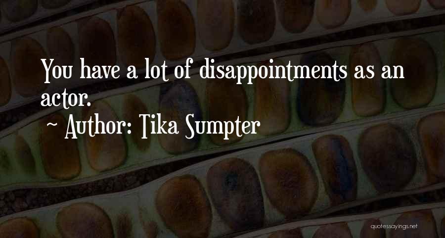 Tika Sumpter Quotes 426533