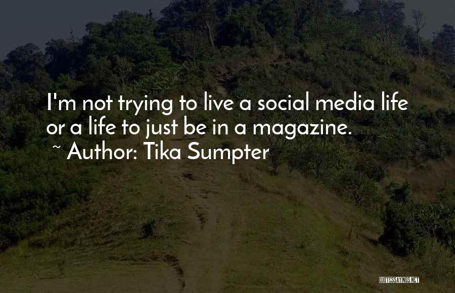 Tika Sumpter Quotes 740851