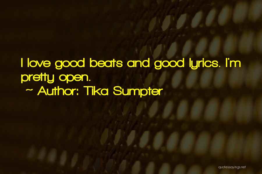 Tika Sumpter Quotes 817876