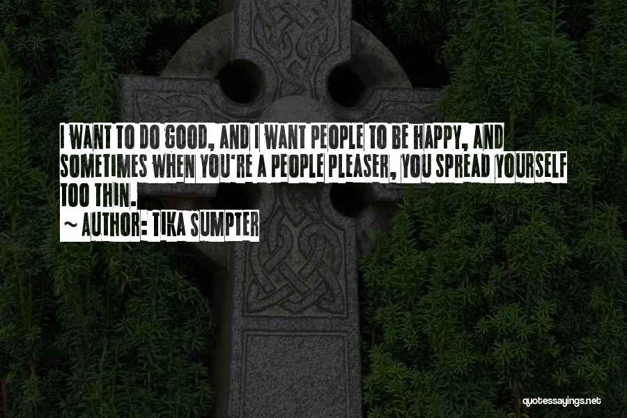 Tika Sumpter Quotes 831789