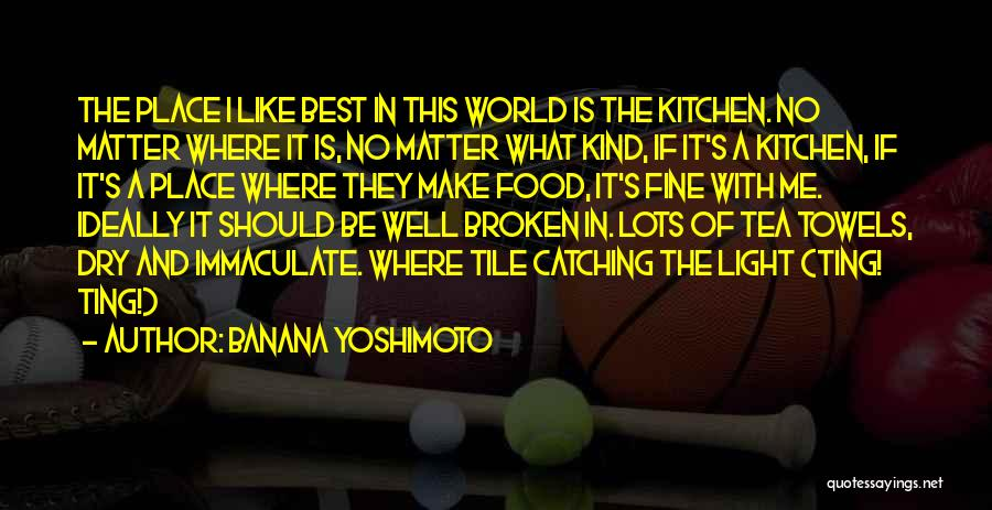 Tile Quotes By Banana Yoshimoto