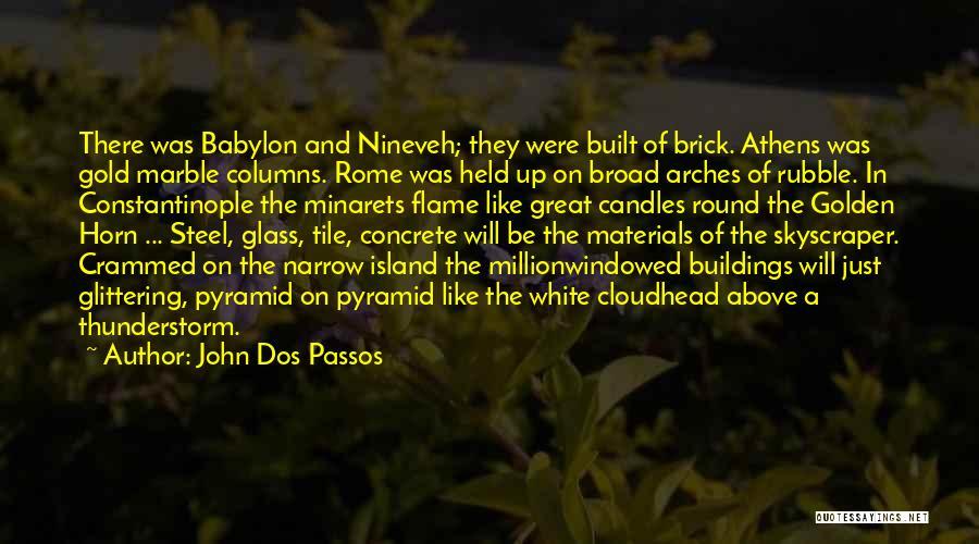 Tile Quotes By John Dos Passos