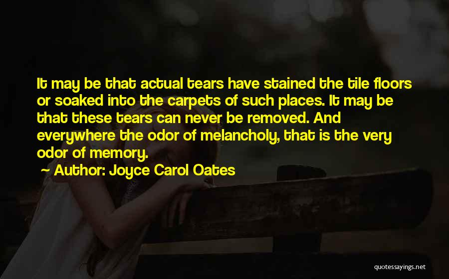 Tile Quotes By Joyce Carol Oates