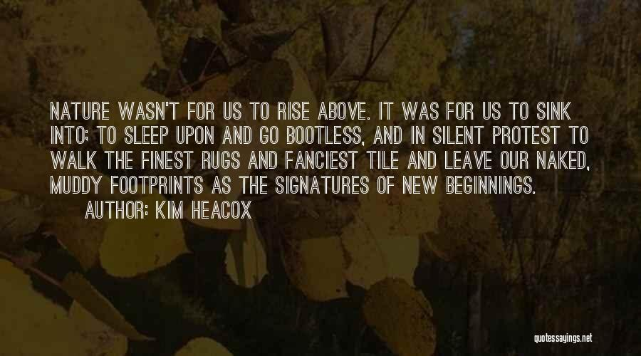 Tile Quotes By Kim Heacox