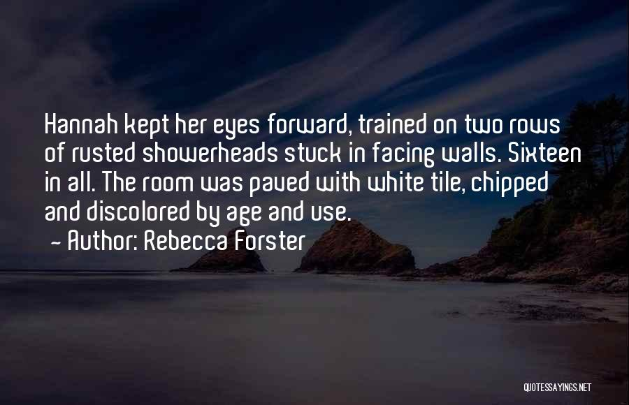 Tile Quotes By Rebecca Forster