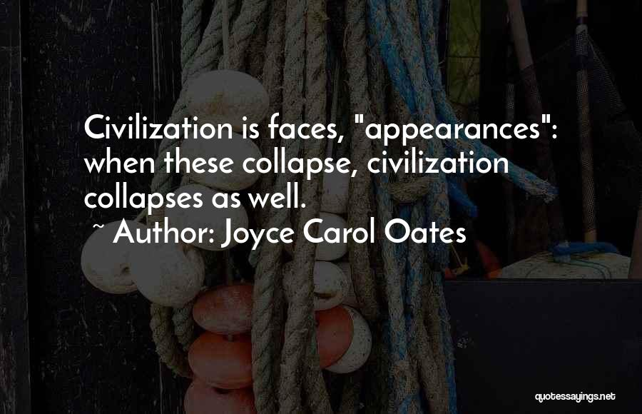 Till I Collapse Quotes By Joyce Carol Oates