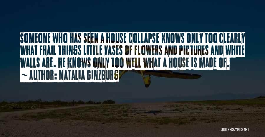 Till I Collapse Quotes By Natalia Ginzburg