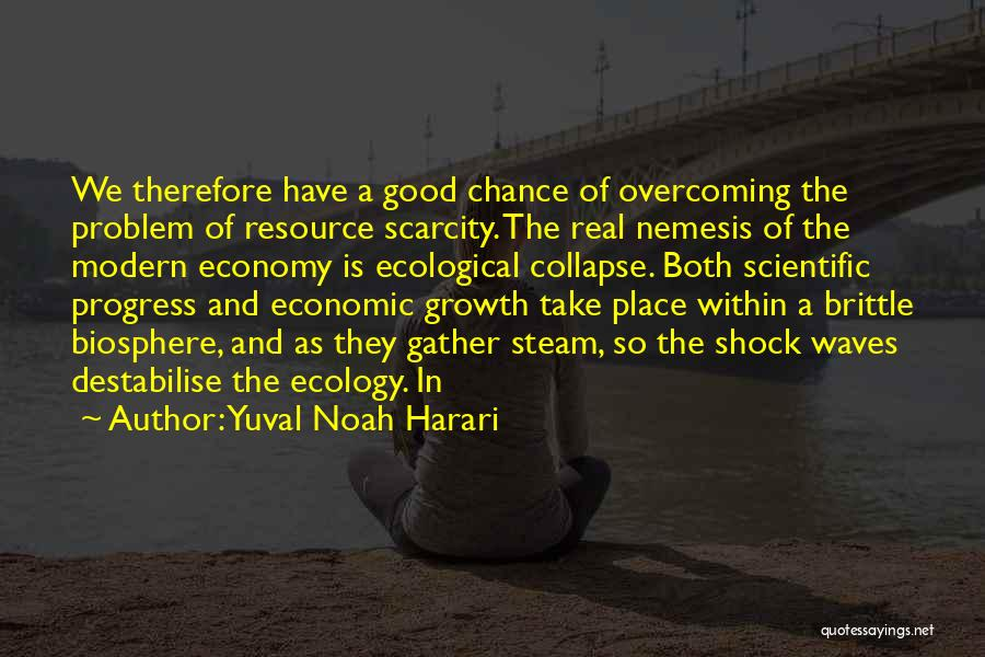 Till I Collapse Quotes By Yuval Noah Harari