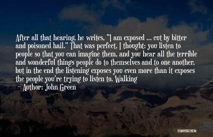 Till The Bitter End Quotes By John Green