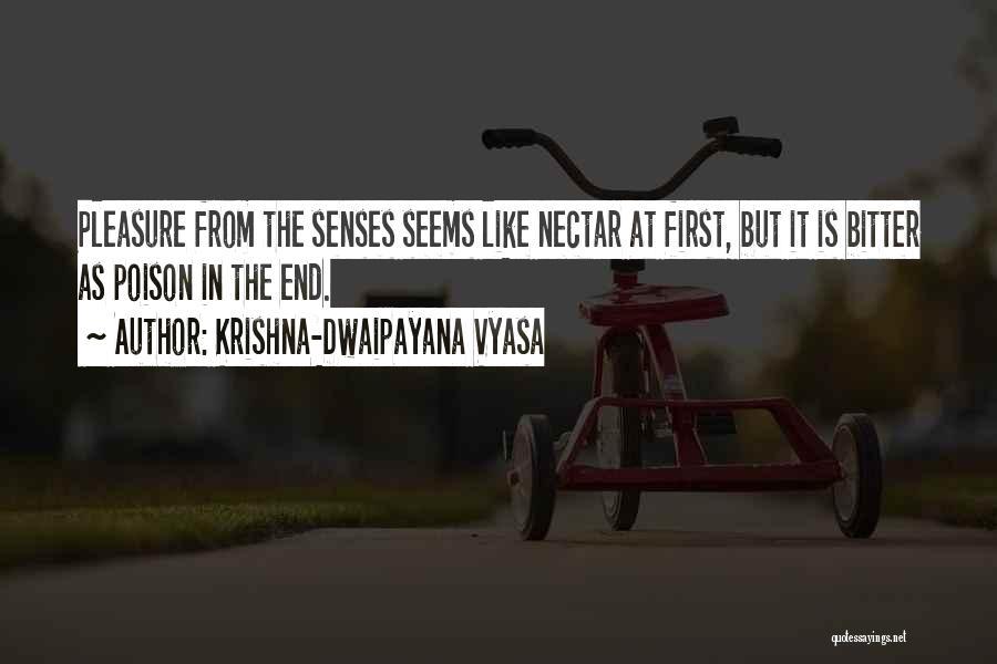 Till The Bitter End Quotes By Krishna-Dwaipayana Vyasa