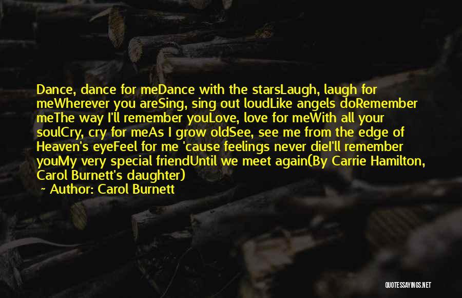 Till We Meet Again In Heaven Quotes By Carol Burnett