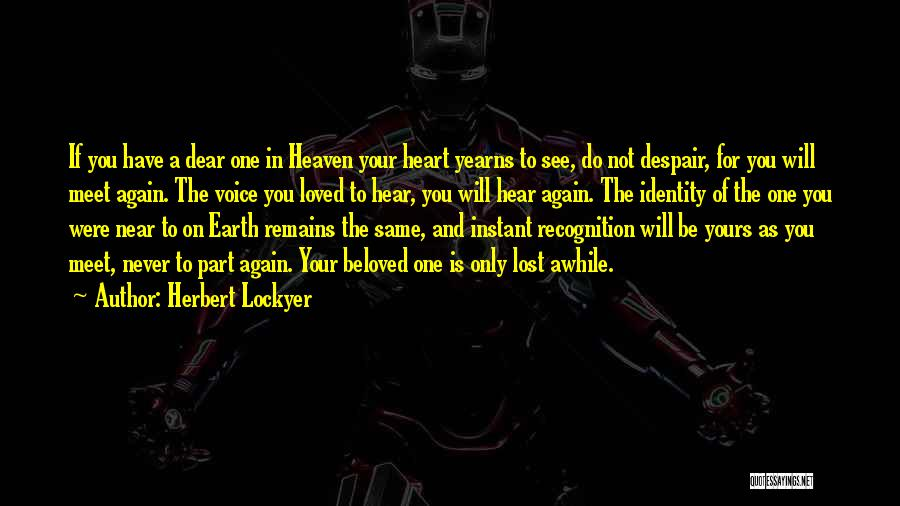 Till We Meet Again In Heaven Quotes By Herbert Lockyer
